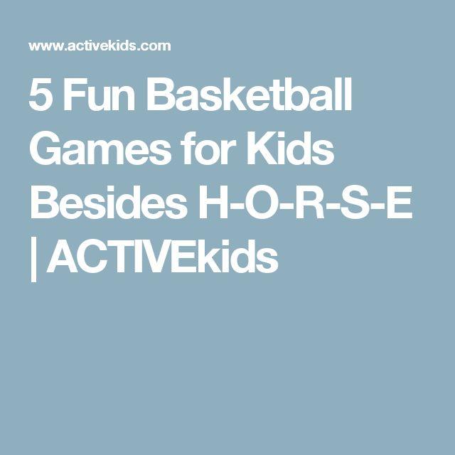5 Fun Basketball Games for Kids Besides H-O-R-S-E | ACTIVEkids