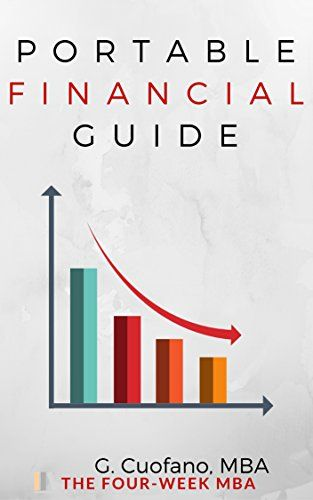Portable Financial Guide: | Step-By-Step Finance Guide from Scratch to Professional Level (Finance for Anybody Book 1) by [Cuofano, Gennaro]