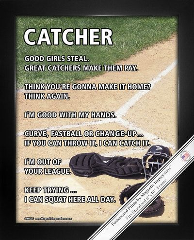 """Good girls steal. Great catchers make them pay."" Softball Catcher Home Plate Poster Print has funny softball sayings to keep your catcher motivated. A photo of a catcher's mitt and helmet on home pla"