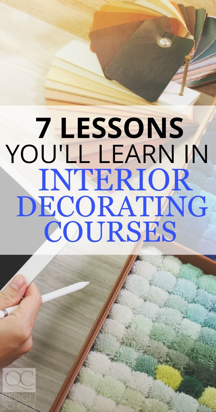 Grow your design career by enrolling in an interior decorating course -- read on for 7 lessons you'll learn, and get ready to set yourself apart! #QCDesignSchool #design #designcourses #onlinedesigncourses #learndesign #becomeaninteriordecorator #interiordecoratingcourses #certifieddesigner