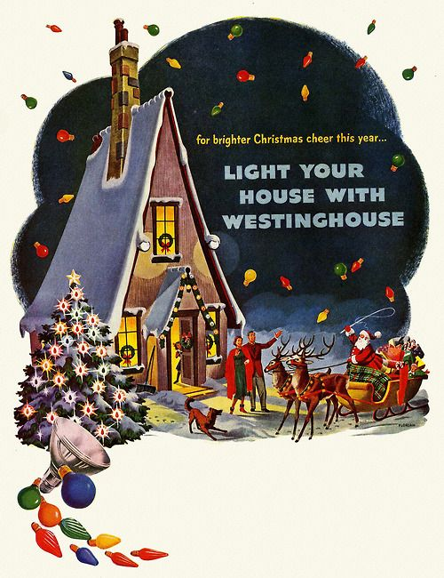 Light Your House With Westinghouse - 1949