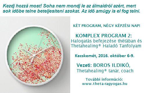 Komplex Program, Kecskemét, 2016. október 6-9.