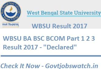 Check West Bengal State University result 2017 WBSU part 1 2 3 Barasat - @wbsubregistration.org , WBSU BA BSC BCOM Result 2017 Name Wise, WBSU Exam Result