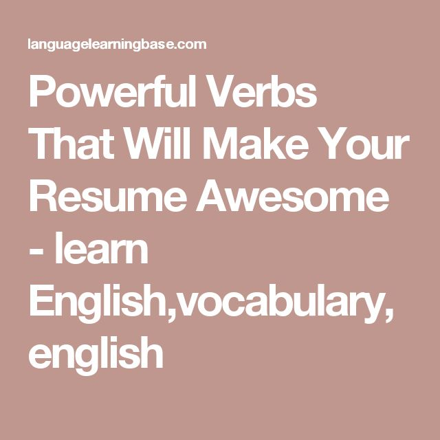 28 best Job images on Pinterest Resume tips, Resume ideas and Cv - powerful verbs for resume