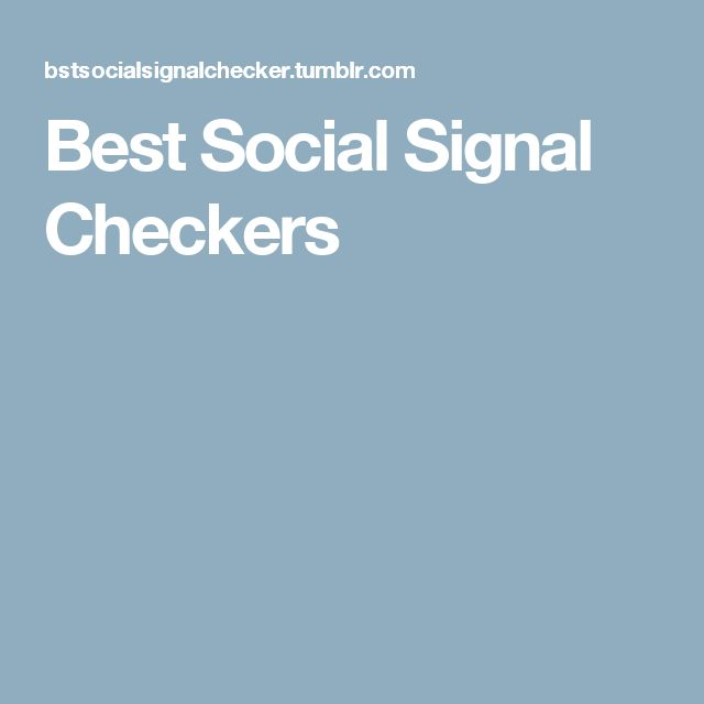 Best Social Signal Checkers