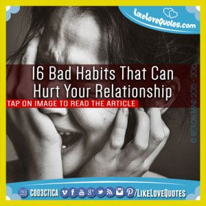 16 Bad Habits That Can Hurt Your Relationship
