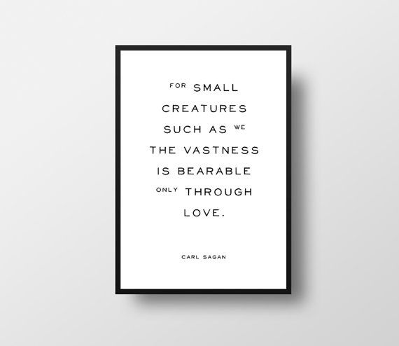 Carl Sagan, Contact, Universe, Geek, Valentines, Love, Cosmos, Typographic Art, Love Quote, Romantic Art, Literary print, Vintage Style
