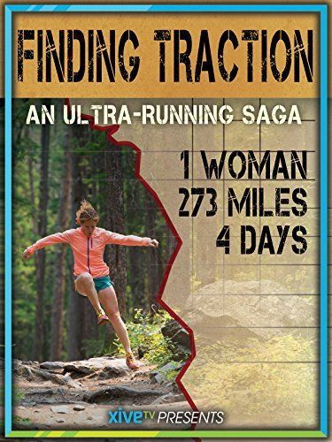 Finding Traction: The Ultra Marathon Documentary Amazon Instant Video ~ Jaime Jacobsen, https://www.amazon.com/dp/B01A7OPIXC/ref=cm_sw_r_pi_dp_QeDmybB2SKWZ0
