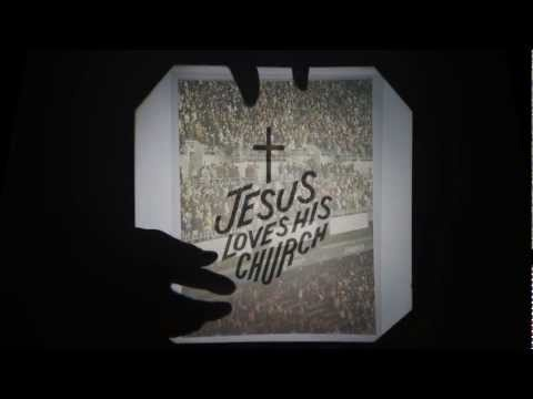 Jesus Loves His Church by Mars Hill