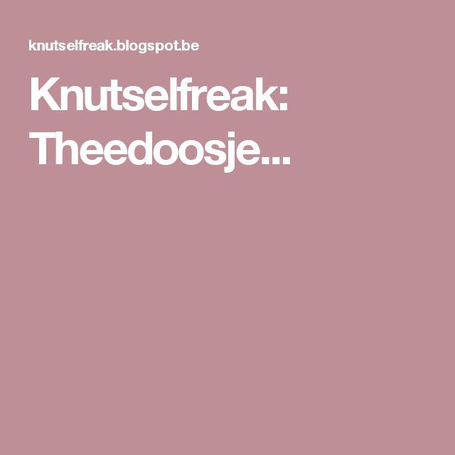 Knutselfreak: Theedoosje...