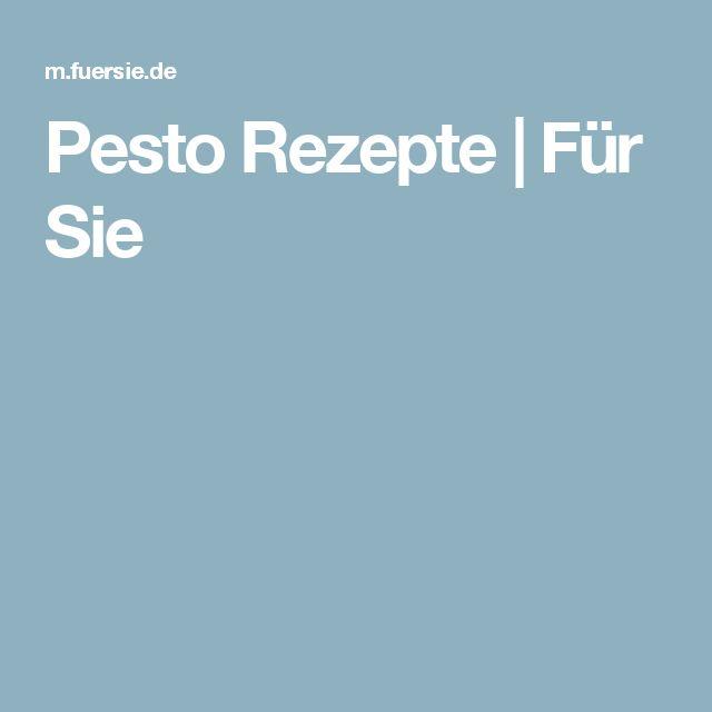 Pesto Rezepte | Für Sie