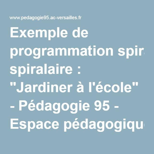 """Exemple de programmation spiralaire : """"Jardiner à l'école"""" - Pédagogie 95 - Espace pédagogique de la DSDEN du Val-d'Oise"""