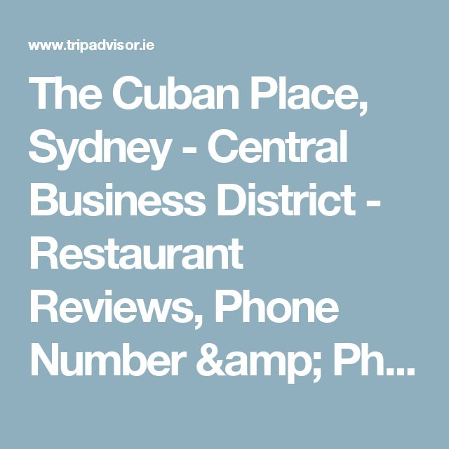 The Cuban Place, Sydney - Central Business District - Restaurant Reviews, Phone Number & Photos - TripAdvisor