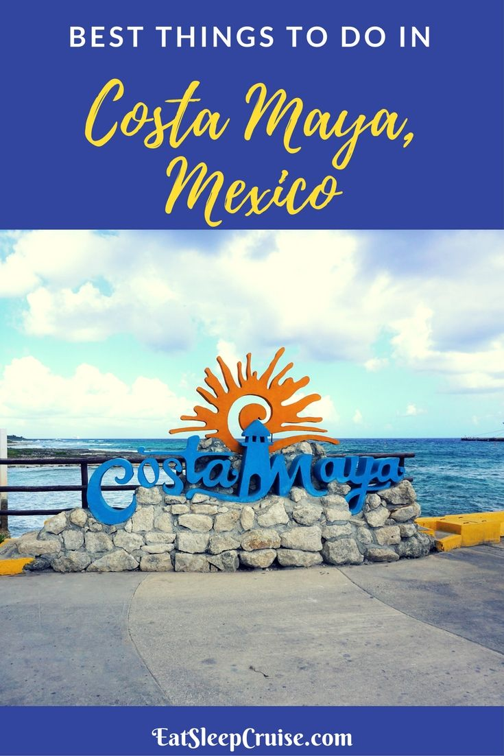 Best Things to Do in Costa Maya, Mexico on a Cruise. #Cruise #CruiseTips #Mexico