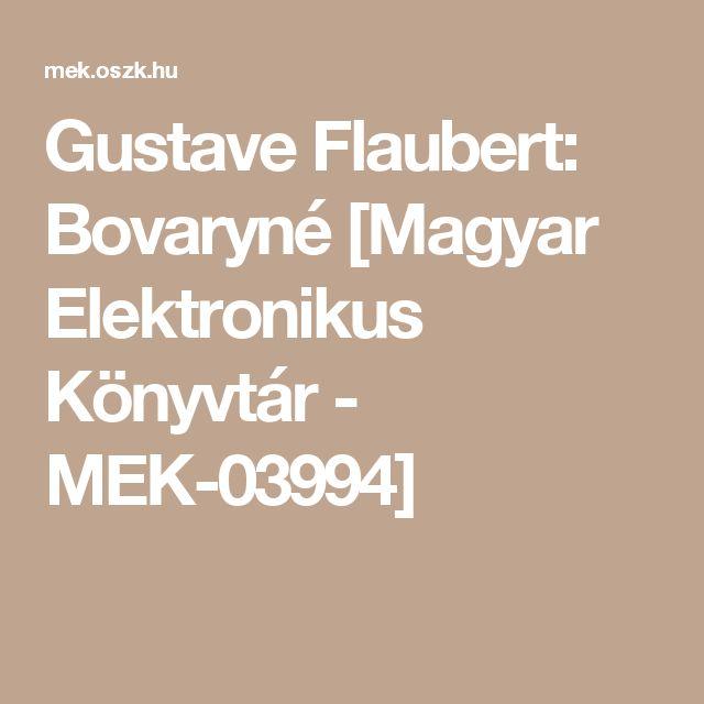 Gustave Flaubert: Bovaryné [Magyar Elektronikus Könyvtár - MEK-03994]