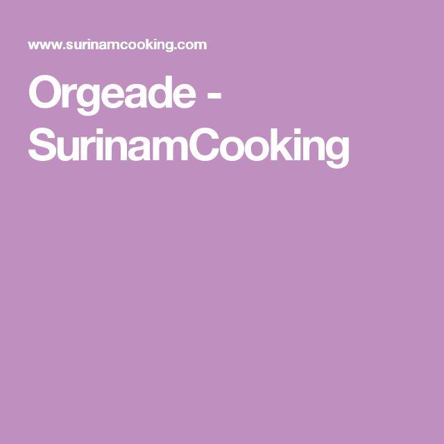 Orgeade - SurinamCooking