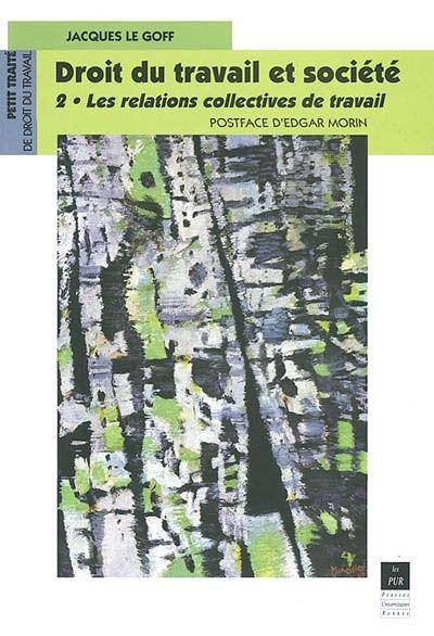 E-BOOK accessible aux utilisateurs de l'UHA (étudiants et personnel) --- Ancien inspecteur du travail, maître de conférences de droit public à Brest, l'auteur dresse un tableau actuel des aspects collectifs du droit du travail : participation, négociation, conflit du travail.