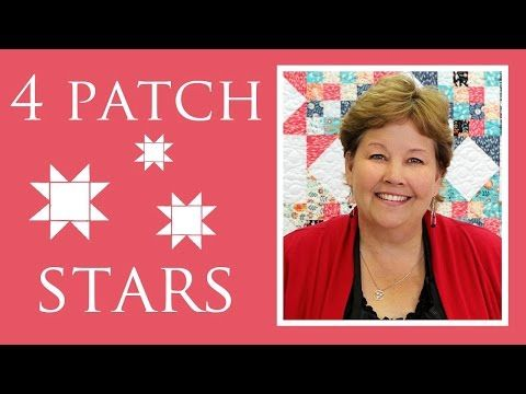 Tutorial-073 Fourpatch Stars Quilt