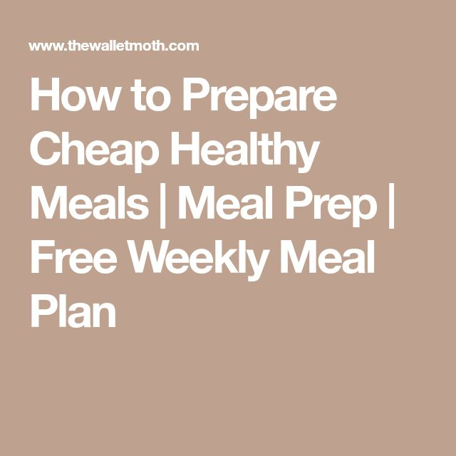 The 25+ best Cheap healthy meal plan ideas on Pinterest Eat - healthy meal plan
