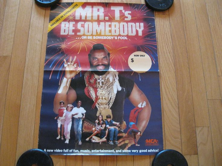 """RARE-1980""""s MR.T's Be Somebody MCA Home Video Store Display Promtional Poster"""