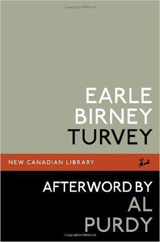 Turvey: Amazon.ca: Earle Birney, Al Purdy: Books