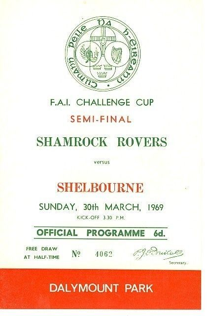 1969 Shamrock Rovers v Shelbourne, Dalymount Park, (FAI Cup semi-final)