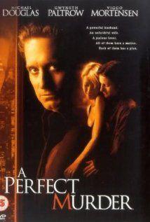 'A Perfect Murder' with Michael Douglas & Gwyneth Paltrow.