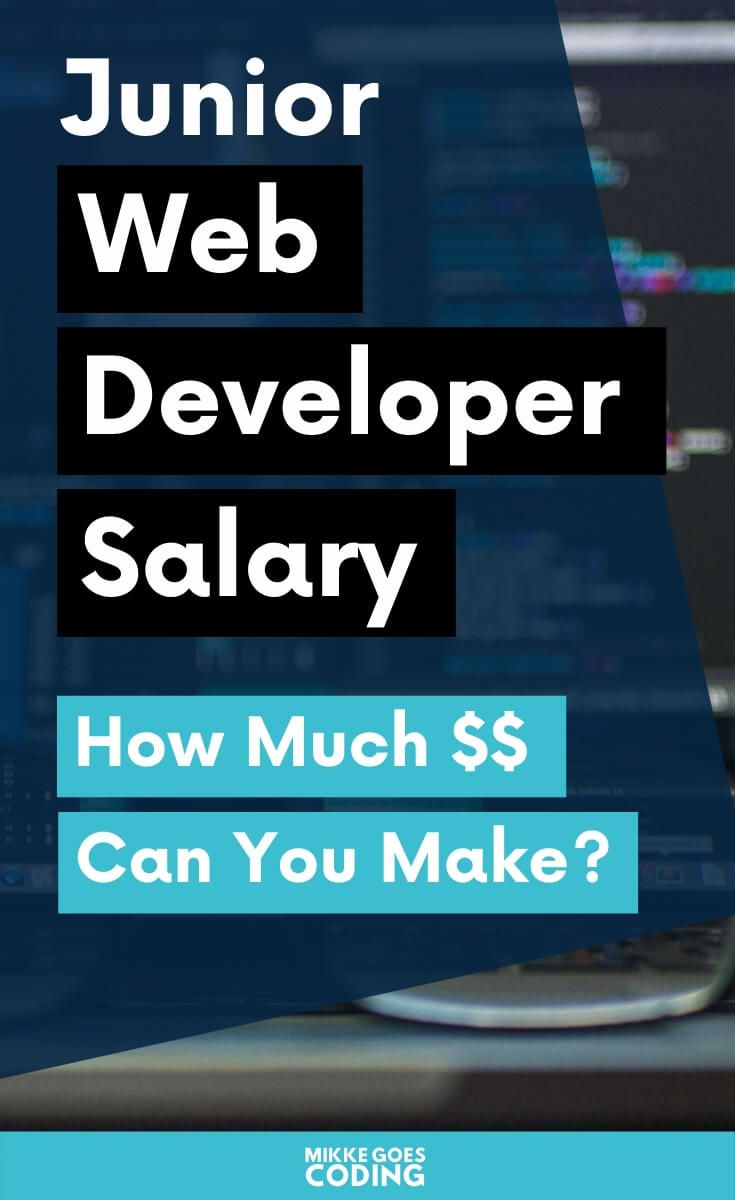 Junior Web Developer Salary In 2019 How Much Can You Make Learn Web Development Web Developer Salary Learn Coding Online
