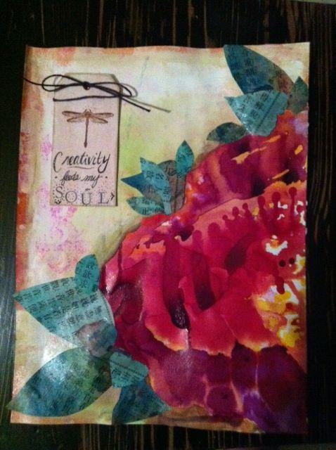 Creativity feeds my soul--Tracy Renee Nash 9x12 mixed media