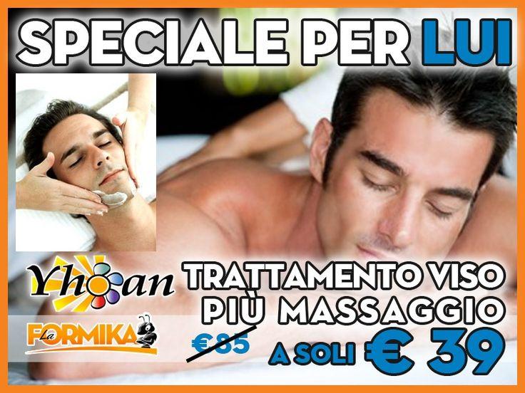 S.VALENTINO DA YHOAN per lui: Trattamento viso e massaggio relax!!!  #lodi