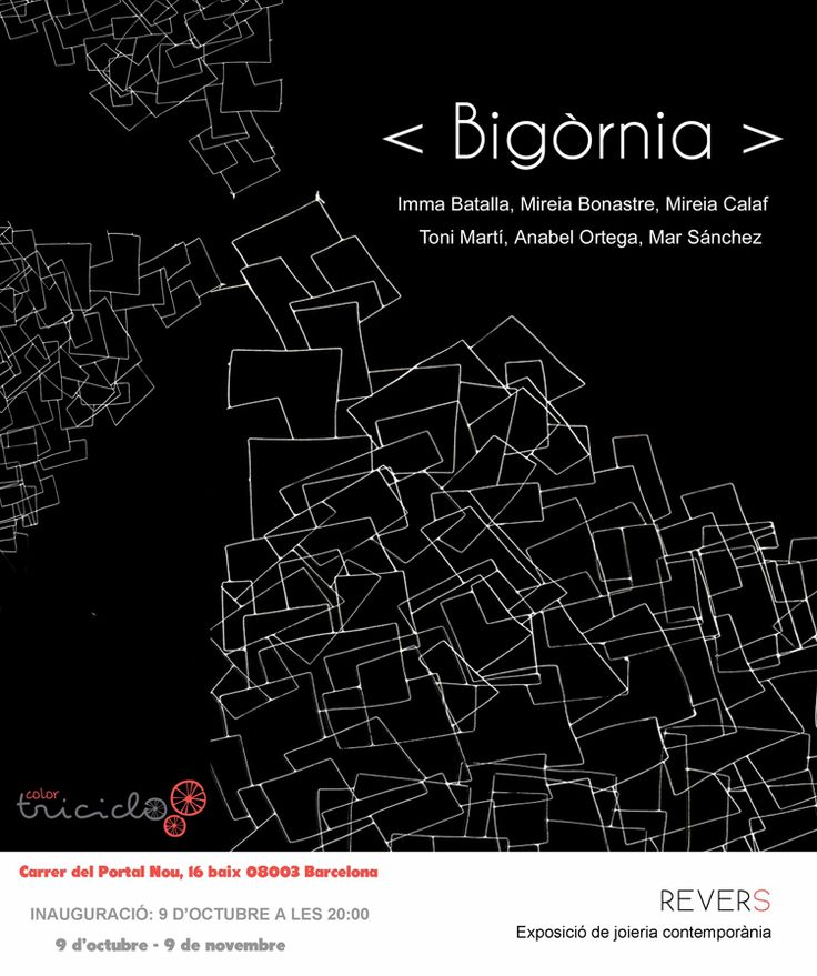 "BIGORNIA - EXPO 9oct-9nov 2015 - at ""Color Triciclo"""