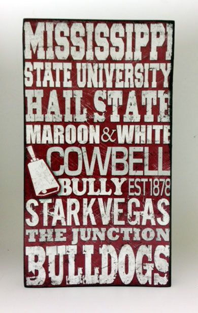 Mississippi State University Wood Sign Wood sign by SignNiche, $25.00 - need for a Christmas gift!