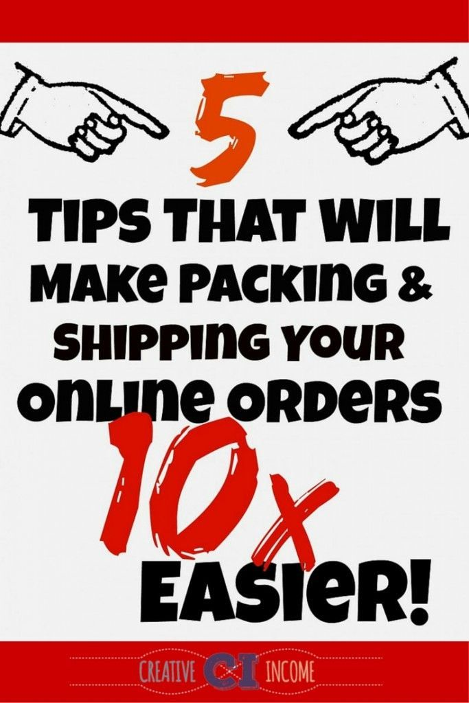 5 Shipping Tips Thatll Make Sending & Packaging Your Online Orders 10x Easier