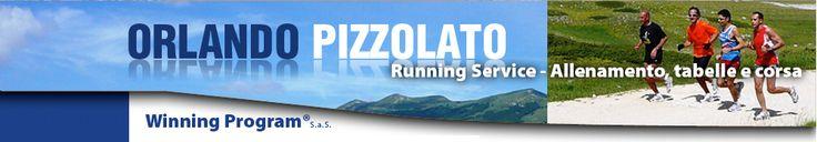 ORLANDO PIZZOLATO - Consulenza per correre e allenamento per la corsa