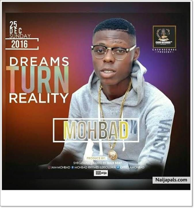 Nigerian Fast Rising Rapper And The Post Mohbad 8211 Dreams Turn Reality Mp3 Download Appeared First On Wiseloaded Com Reality Comedy Skits Dream