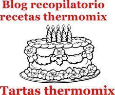 Recopilatorio de recetas thermomix: Tartas con Thermomix (Recopilatorio)