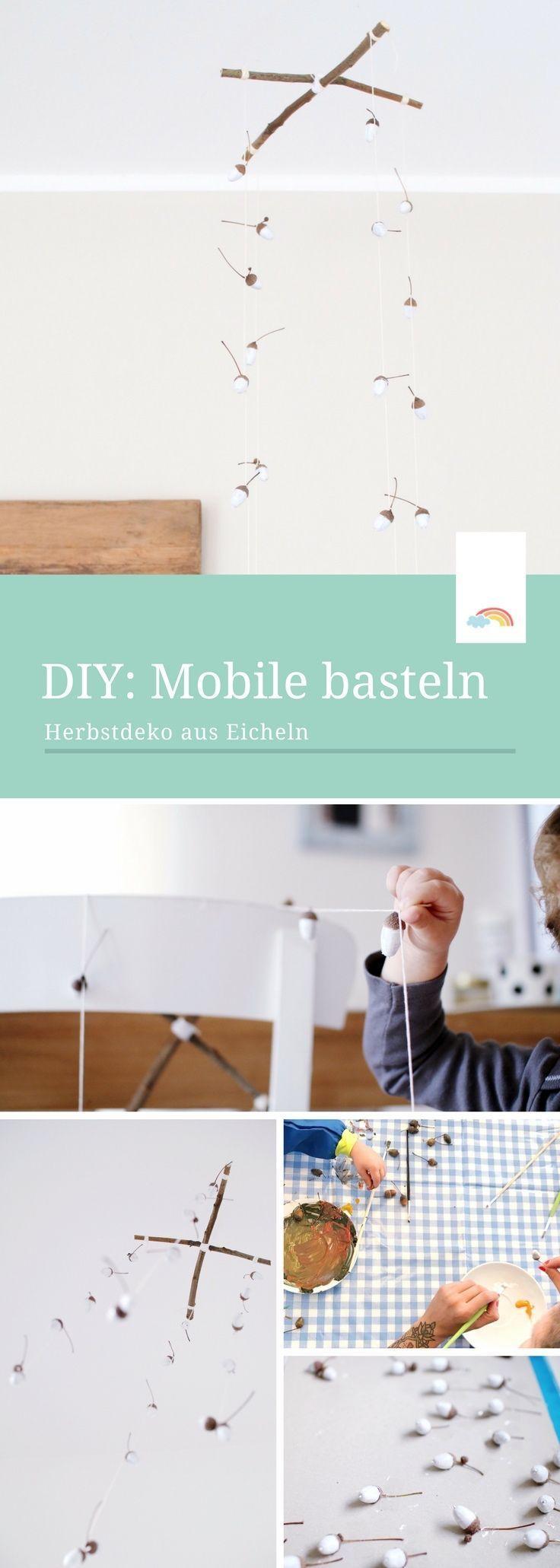 Mobile Basteln Mit Eicheln   Herbstdeko Aus Naturmaterialien