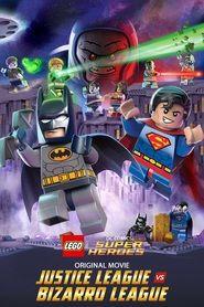 Watch LEGO DC Comics Super Heroes: Justice League vs. Bizarro League Full Movie Online