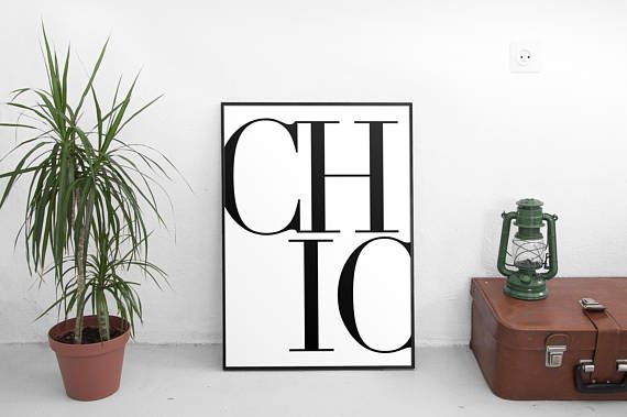 Hey, I found this really awesome Etsy listing at https://www.etsy.com/listing/555939326/chic-posters-chic-printable-fashion