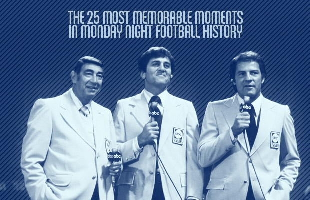 The 25 Most Memorable Moments in Monday Night Football History