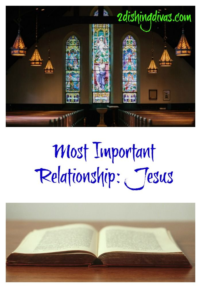 My Most Important Relationship Is With Jesus Read About Faith Journey And What I Blog TopicsDiy