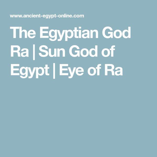 The Egyptian God Ra | Sun God of Egypt | Eye of Ra