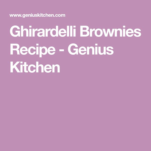 Ghirardelli Brownies Recipe - Genius Kitchen