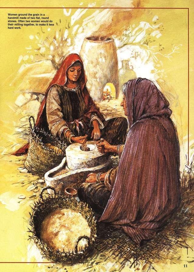 Women Grinding Grain Tim Dowley Judea Pinterest