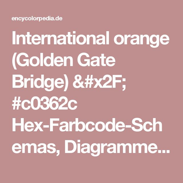 International orange (Golden Gate Bridge) / #c0362c Hex-Farbcode-Schemas, Diagramme, Farbpaletten, passende Lackfarben und RGB- / CMYK- / HSL-Farbraumkonvertierung