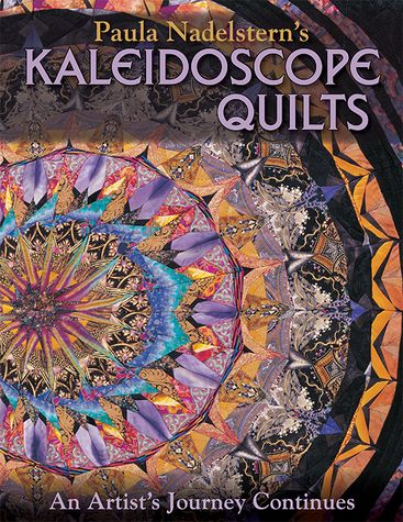 Paula Nadelstern's Kaleidoscope Quilts Print-on-Demand Edition