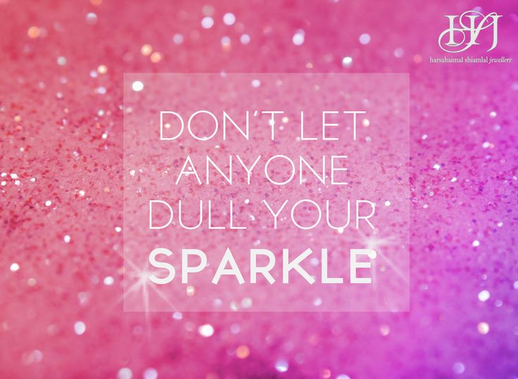 Keep Sparkling :) Always!