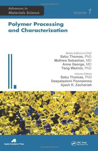 Polymer Processing and Characterization (Advances in Materials Science)