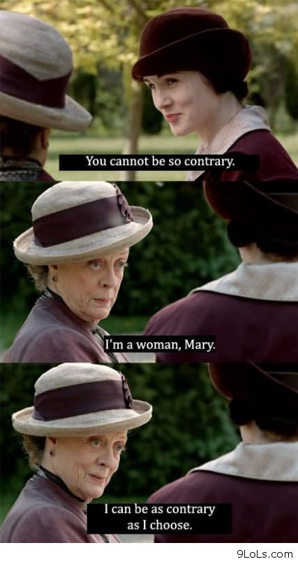 The Dowager is boss