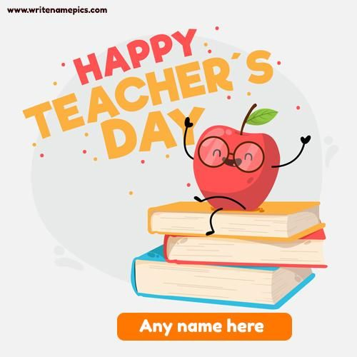Create World Teachers Day Greeting Cards Online Free In 2020 Happy Teachers Day Card Teachers Day Greetings Teachers Day Wishes